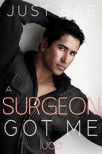 A Surgeon Got Me: Luca