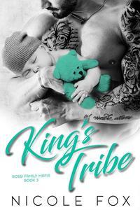 King's Tribe: A Dark Bad Boy Mafia Romance