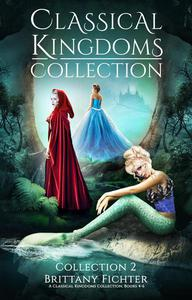 The Classical Kingdoms Collection: Boxset 2