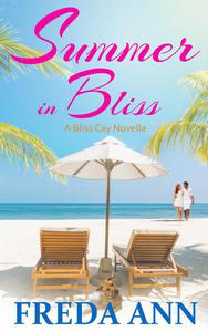 Summer in Bliss