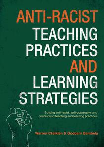 Anti-Racist Teaching Practices and Learning Strategies