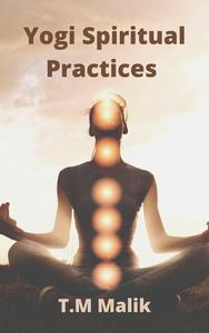 Yogi  Spiritual Practices