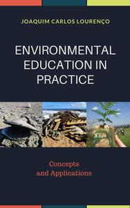 Environmental Education in Practice: Concepts and Applications