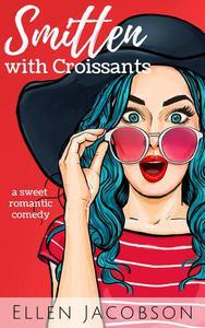 Smitten with Croissants