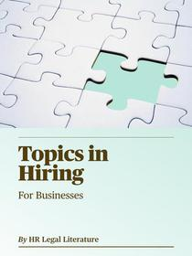 Topics in Hiring: A Quick Guide for Managers