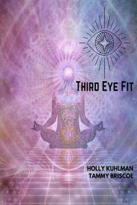 Third Eye Fit