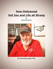 How Hollywood Got Sex and Life All Wrong