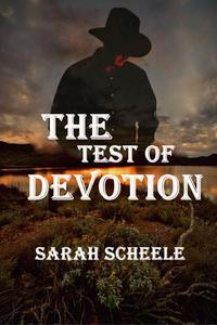 The Test of Devotion