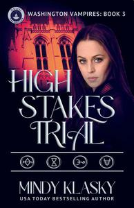 High Stakes Trial