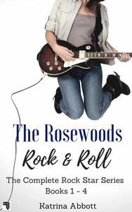 Rock and Roll - The Complete Rosewoods Rock Star Series