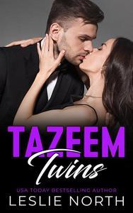 The Tazeem Twins Series