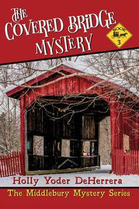 The Covered Bridge Mystery