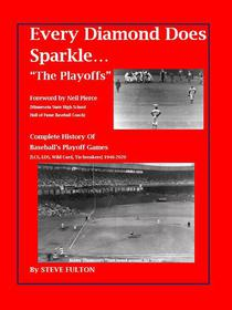 """Every Diamond Does Sparkle...""""The Playoffs"""""""
