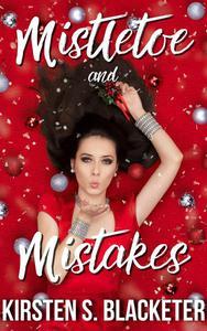Mistletoe and Mistakes