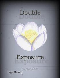 Double Exposure - Focal Point Duet, Book 2