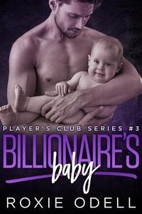 Billionaire's Baby Part #3