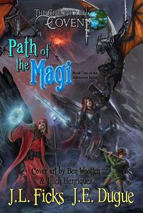 Path of the Magi: The Chronicles of Covent: Book One of the Adventure Series