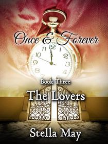 Once & Forever. Book Three: The Lovers