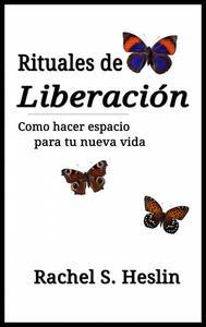Rituales de Liberación