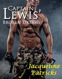 Captain Lewis' Broken Dreams
