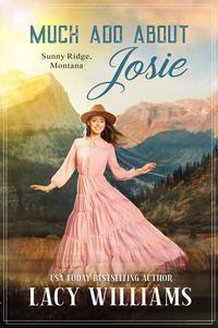 Much Ado About Josie