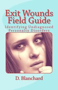 Exit Wounds Field Guide