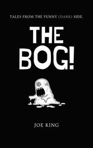 The Bog!