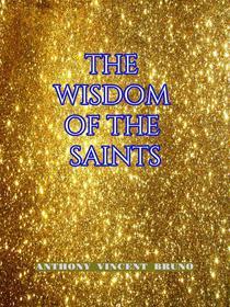 The Wisdom of the Saints