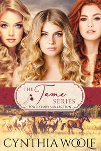 The Tame Series Four Story Collection