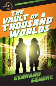 The Vault of a Thousand Worlds