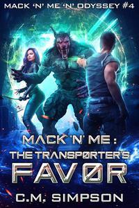Mack 'n' Me: The Transporter's Favor