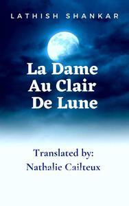La Dame Au Clair De Lune