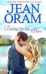 Falling for the Boss: A Small Town Romance