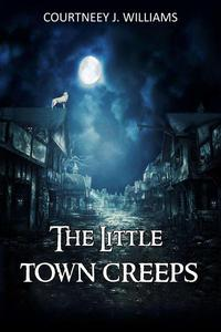 The Little Town Creeps