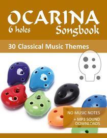 Ocarina 6-holes Songbook - 30 Themes From Classical Music