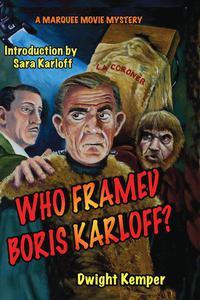 Who Framed Boris Karloff?