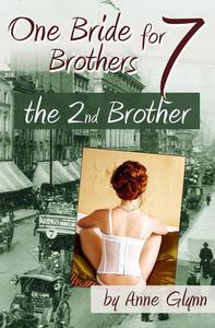 One Bride for Seven Brothers: The Second Brother