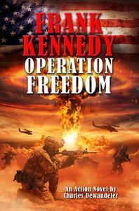 Frank Kennedy: Operation Freedom
