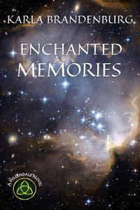 Enchanted Memories