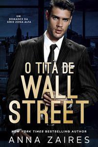 O Titã De Wall Street