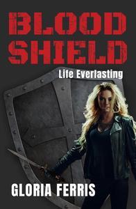 BLOOD SHIELD: Life Everlasting