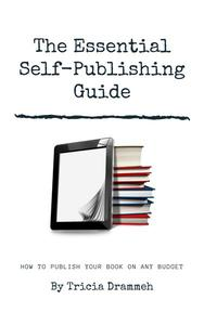 The Essential Self-Publishing Guide