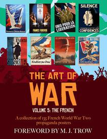 The Art of War: Volume 5 - The French