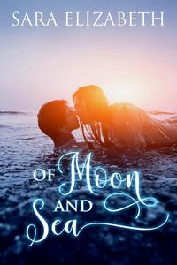 Of Moon and Sea