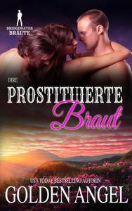 Ihre prostituierte Braut