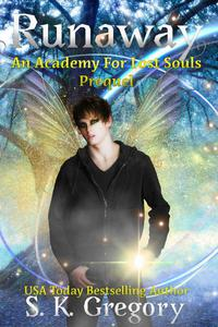 Runaway: An Academy For Lost Souls Prequel