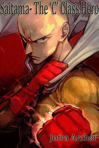 Saitama- The 'C' Class Hero