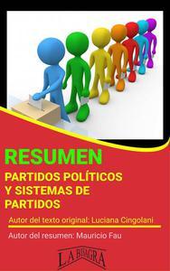 Resumen de Partidos Políticos y Sistemas de Partidos