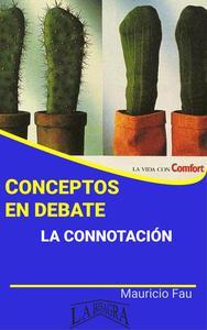 Conceptos en Debate. La Connotación