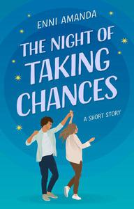 The Night of Taking Chances
